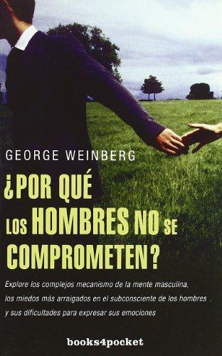9788496829992: AÂ¿por que los hombres no se comprometen?