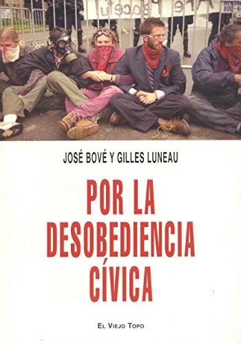 POR LA DESOBEDIENCIA CIVICA (8496831159) by BOVE,JOSE