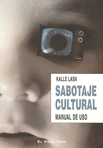 SABOTAJE CULTURAL (8496831167) by LASN, Kalle