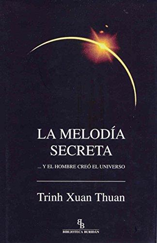 9788496831209: La melodía secreta... Y el hombre creó el universo