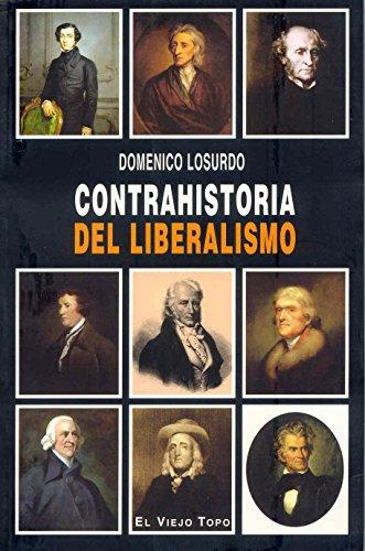 Contrahistoria del liberalismo (Paperback): Domenico Losurdo