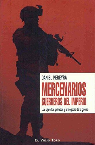 9788496831452: Mercenarios: Guerreros del imperio