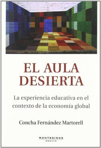 9788496831698: El Aula Desierta.