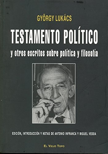 TESTAMENTO POLITICO (8496831841) by GYORGY LUKACS