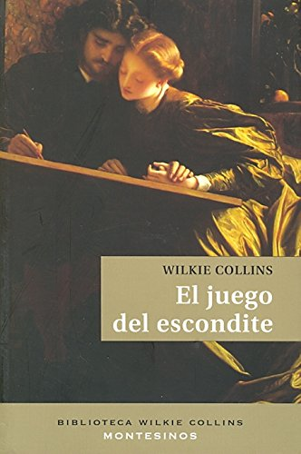 9788496831896: El juego del escondite (Biblioteca Wilkie Collins)