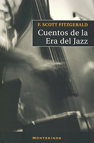 Cuentos de la Era del Jazz: SCOTT, FITZGERALD F.