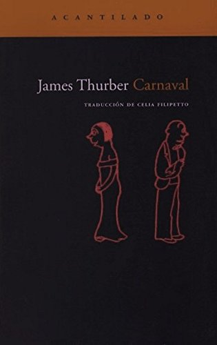 Carnaval / Carnival (Spanish Edition) (8496834042) by James Thurber