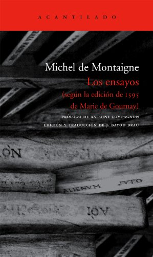 9788496834170: Los ensayos: según la edición de 1595 de Marie de Gournay: 153 (El Acantilado)