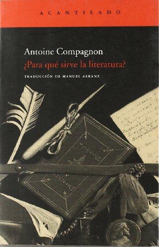 9788496834781: ¿Para qué sirve la literatura? (Cuadernos del Acantilado)