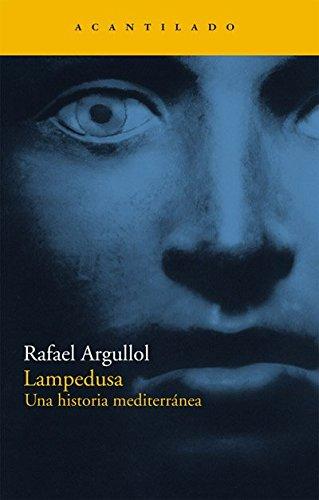 9788496834873: Lampedusa: Una historia mediterránea (Narrativa del Acantilado)