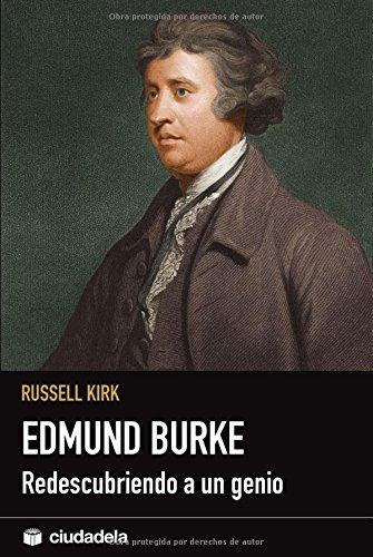 9788496836037: Edmund Burke: redescubriendo a un genio