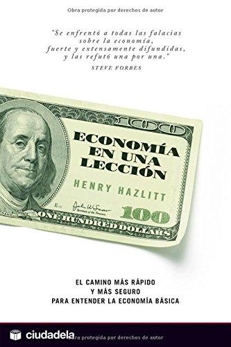 9788496836228: Economia en una leccion/ Economics in One Lesson (Spanish Edition)