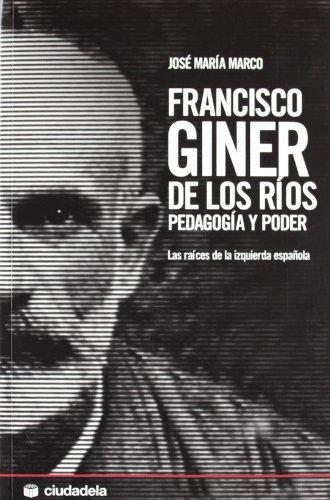 9788496836327: FRANCISCO GINER DE LOS RIOS