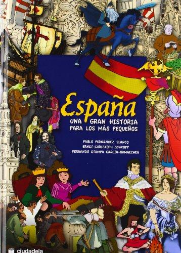 9788496836686: ESPAÃ'A UNA GRAN HISTORIA PARA LOS MAS PEQUEÃ'OS