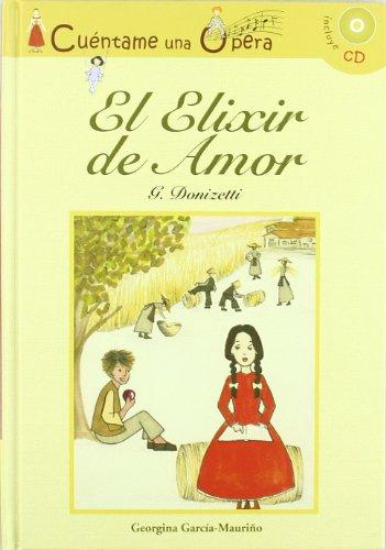 9788496836778: El elixir de amor (Infantil y juvenil)