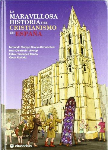 9788496836853: La maravillosa historia del cristianismo en España (Infantil y juvenil)