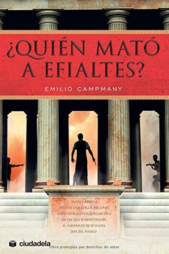 9788496836907: ¿Quién mató a Efialtes?