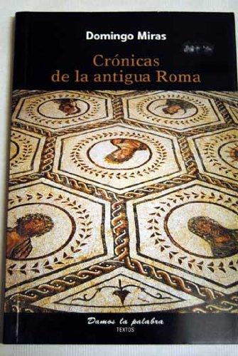 9788496837164: Crónicas de la antigua Roma