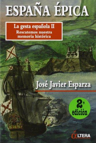 9788496840393: España Épica