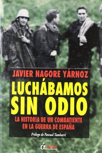 9788496840621: Luchabamos sin odio