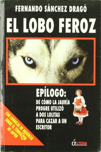 9788496840638: Lobo feroz, el