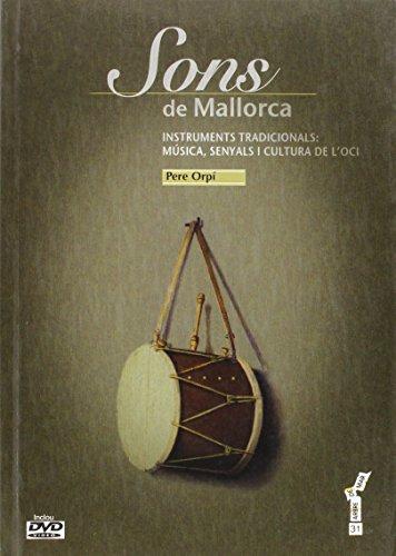 Sons de Mallorca : instruments tradicionals : música, senyals i cultura de l oci (Paperback): Pere ...
