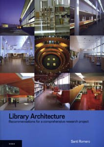9788496842281: Library Architecture: Recommendations for a Comprehensive Research Project