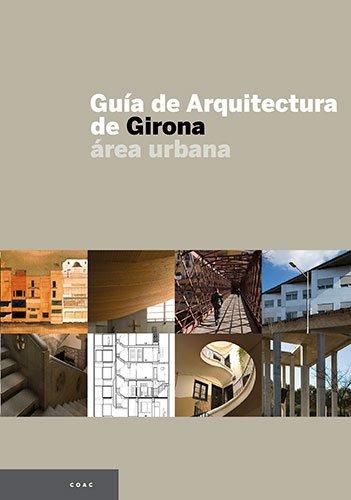 9788496842366: Guía de Arquitectura de Girona: Área urbana (Guies)
