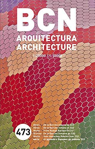 9788496842533: Barcelona, arquitectura: 473 obres, desde la Barcino romana al districte 22@ (Mapes)