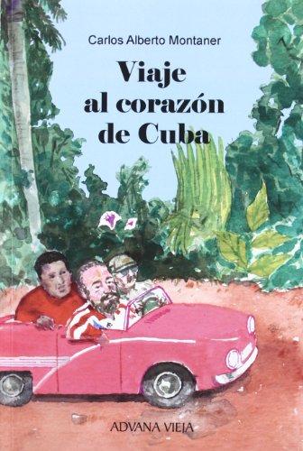9788496846357: Viaje al corazon de Cuba