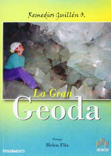 9788496847361: La gran geoda