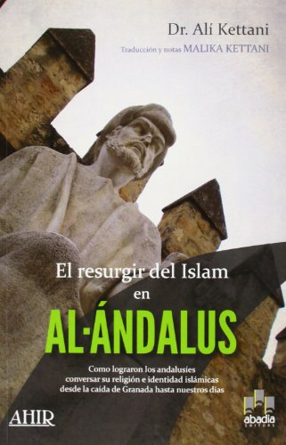 9788496847743: El Resurgir Del Islam En Al-Ándalus