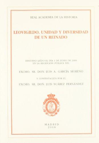 9788496849402: Leovigildo. Unidad y diversidad de un reinado
