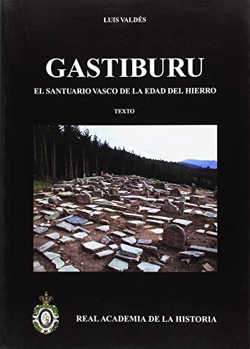 9788496849488: Gastiburu. El santuario vasco de la Edad del Hierro (2 Vols.) (Bibliotheca Archaeologica Hispana.)