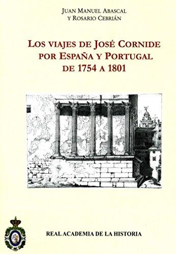 9788496849556: Los Viajes de Jose Cornide por Espana y Portugal de 1754 a 1801