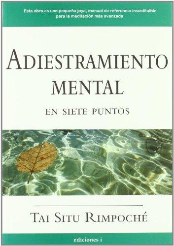 9788496851016: Adiestramiento Mental En Siete Puntos