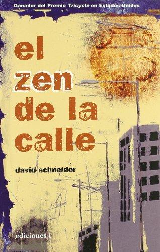 9788496851078: El Zen De La Calle