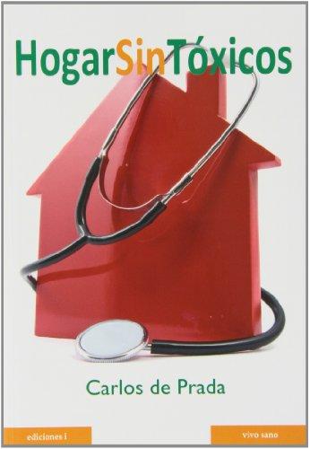 9788496851252: Hogar sin tóxicos (Spanish Edition)