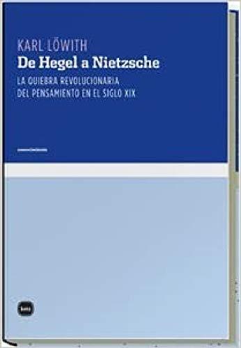 9788496859166: De Hegel A Nietzche 3ヲed (conocimiento)