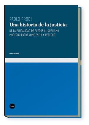 9788496859319: Una Historia De La Justicia (Conocimiento)