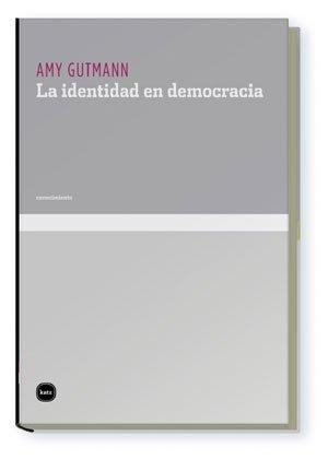 9788496859333: Identidad En Democracia (Conocimiento)