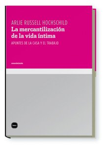 9788496859418: Mercantilizacion De La Vida Intim (conocimiento)