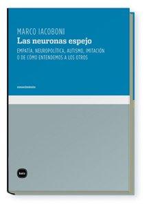 9788496859548: Las Neuronas Espejo, Colección Conocimiento