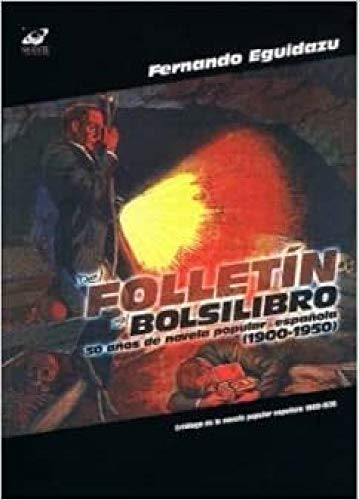 Del folletin al bolsilibro - Eguidazu, Fernando