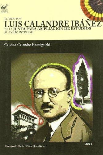 LUIS CALANDRE IBAÑEZ DE LA JUNTA PARA LA - CALANDRE HOENIGSFELD, C.