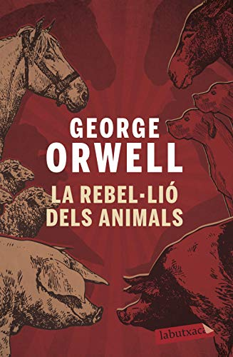 La rebel·lió dels animals (Catalan Edition) (9788496863231) by George Orwell