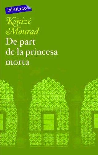 9788496863286: De part de la princesa morta (Lb (labutxaca))