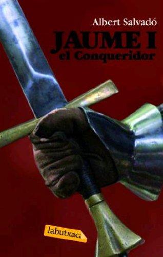 9788496863484: Jaume I el Conqueridor (El punyal del sarraí.La reina hongaresa.Parleu o Mateu)