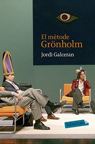 9788496863736: El mètode Grönholm