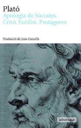 9788496863965: Apologia de Sócrates, Critó, Eutifró i Protàgores